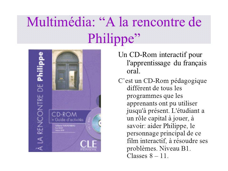 Multimédia: A la rencontre de Philippe