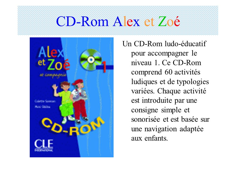 CD-Rom Alex et Zoé