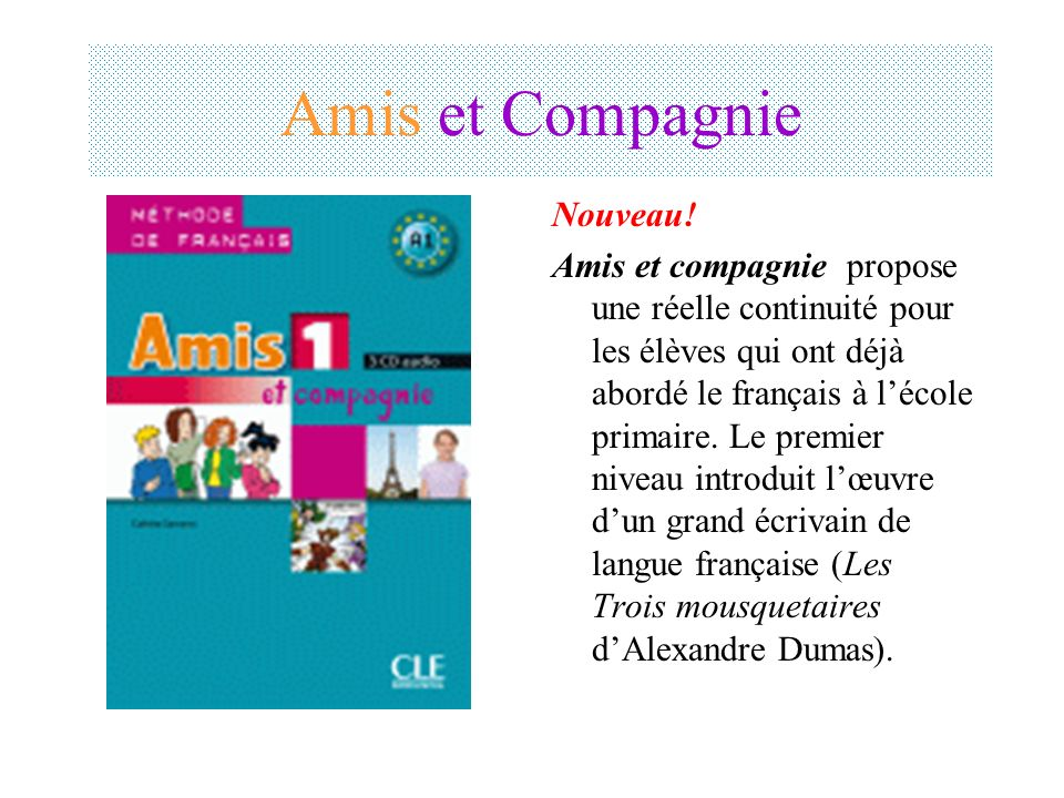 Amis et Compagnie Nouveau!