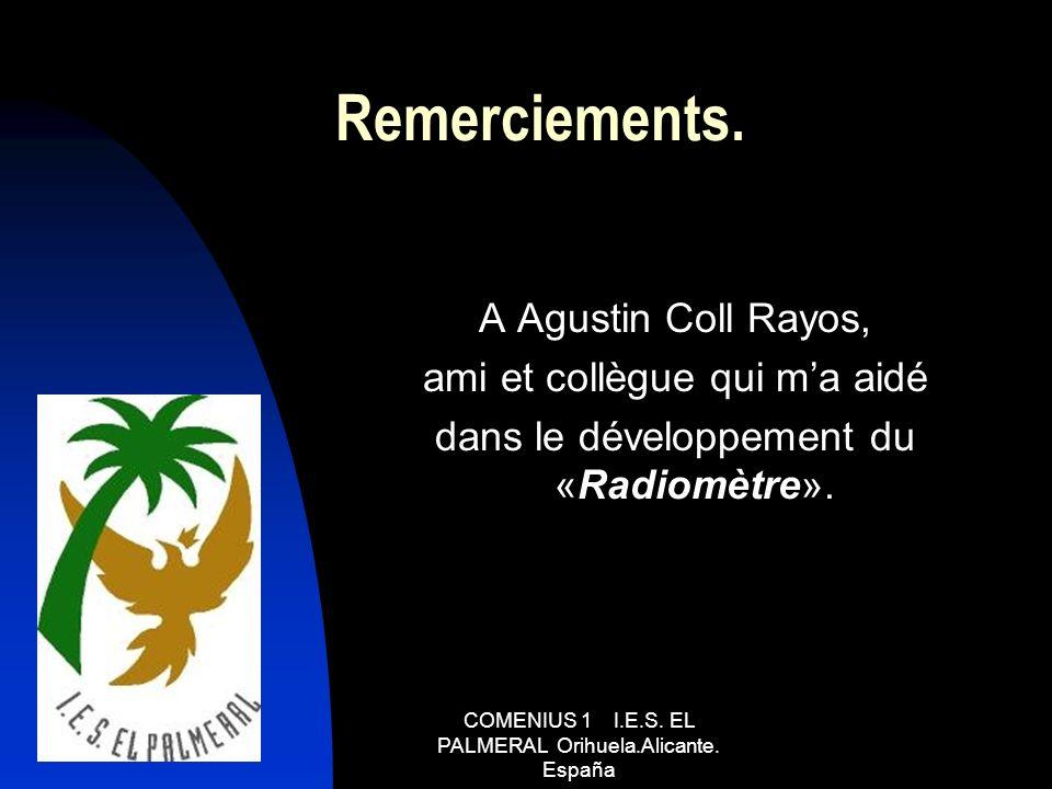 Remerciements. A Agustin Coll Rayos, ami et collègue qui m'a aidé