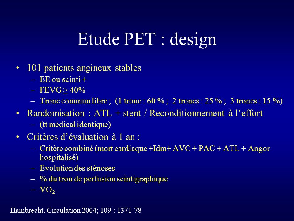 Etude PET : design 101 patients angineux stables