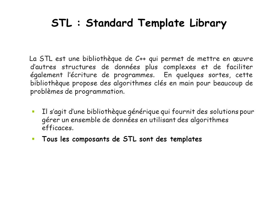 STL : Standard Template Library