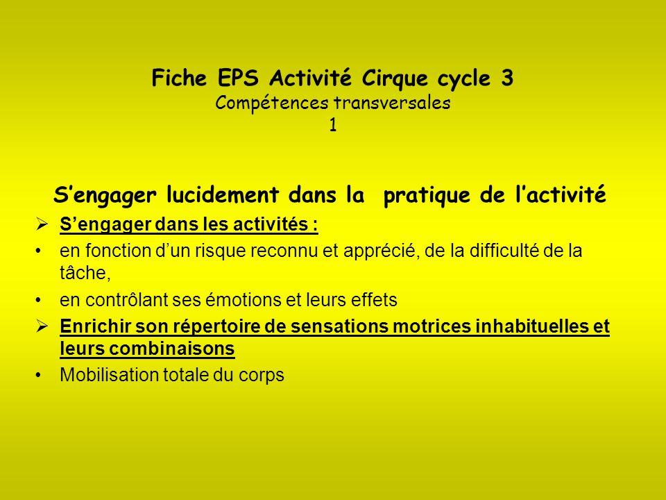 Fiche EPS Activité Cirque cycle 3 Compétences transversales 1