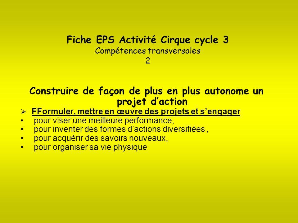 Fiche EPS Activité Cirque cycle 3 Compétences transversales 2
