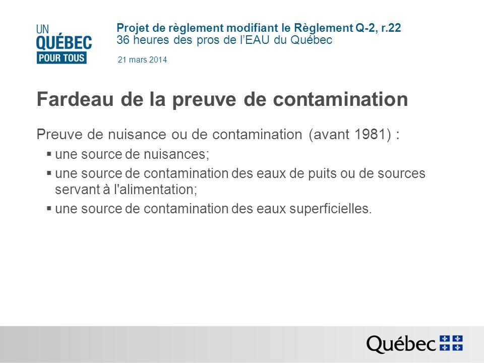 Fardeau de la preuve de contamination