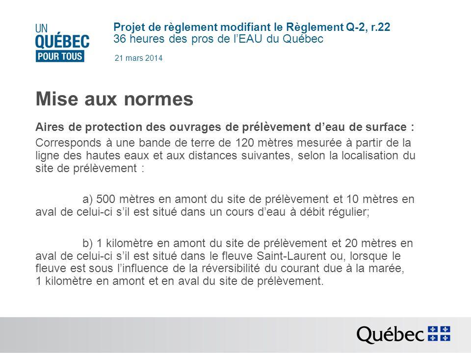 21 mars 2014 Mise aux normes. Aires de protection des ouvrages de prélèvement d'eau de surface :