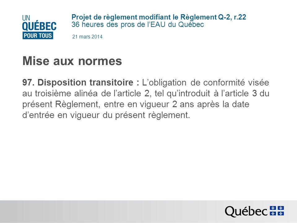 21 mars 2014 Mise aux normes.