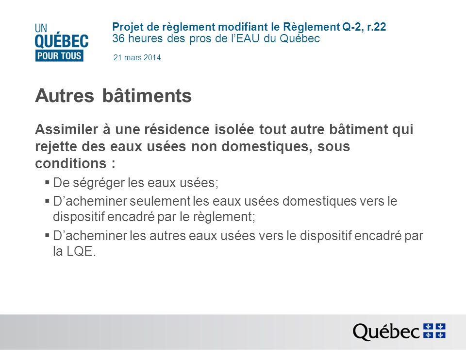 21 mars 2014 Autres bâtiments. Assimiler à une résidence isolée tout autre bâtiment qui rejette des eaux usées non domestiques, sous conditions :