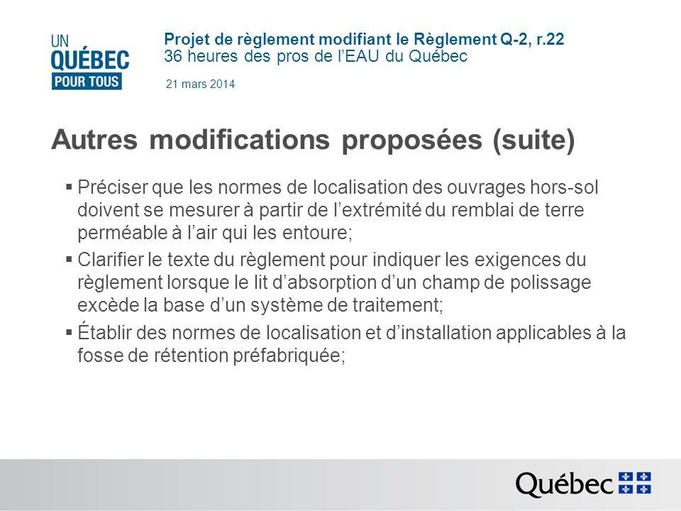 Autres modifications proposées (suite)