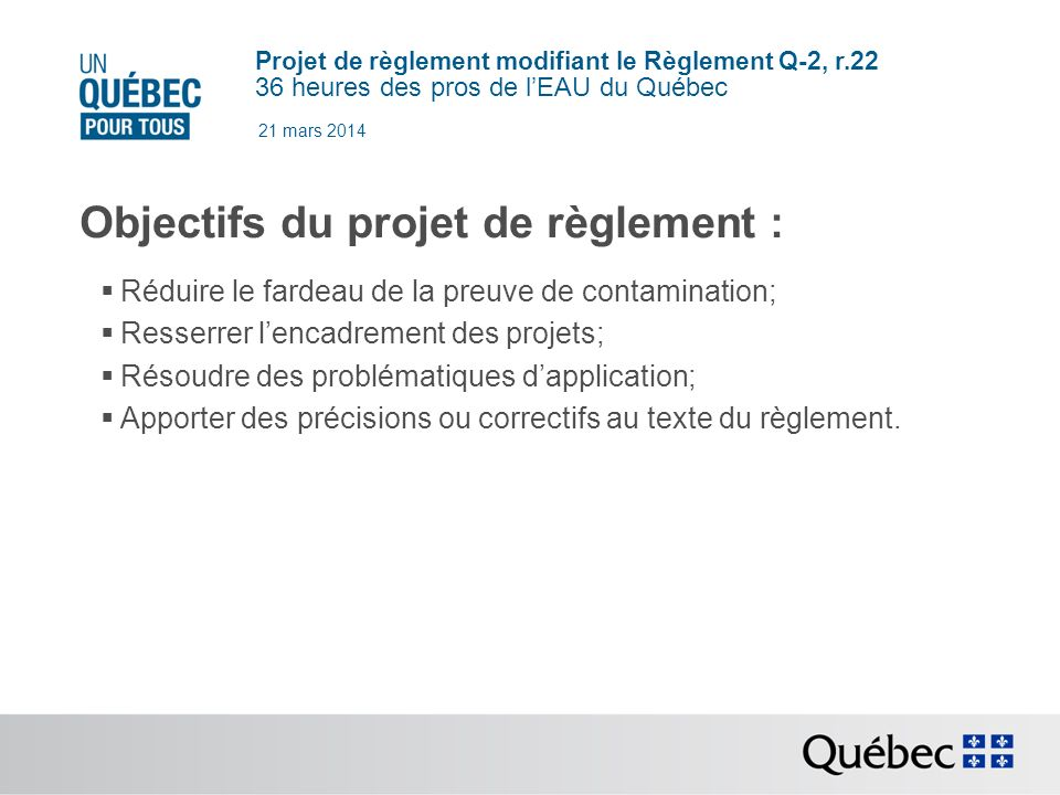 Objectifs du projet de règlement :