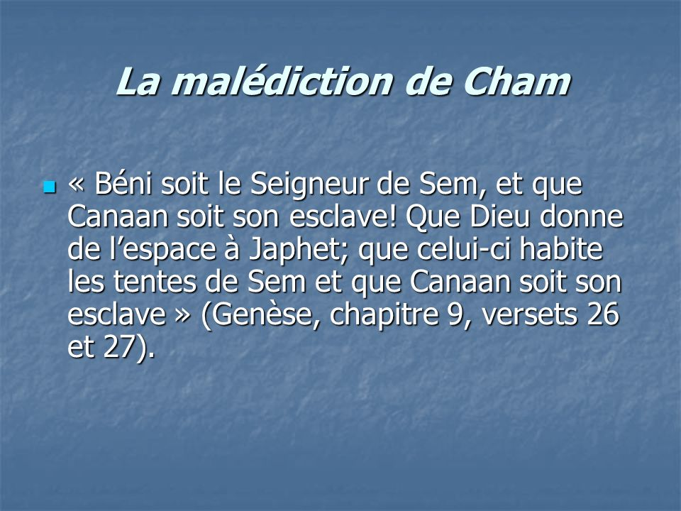 La malédiction de Cham