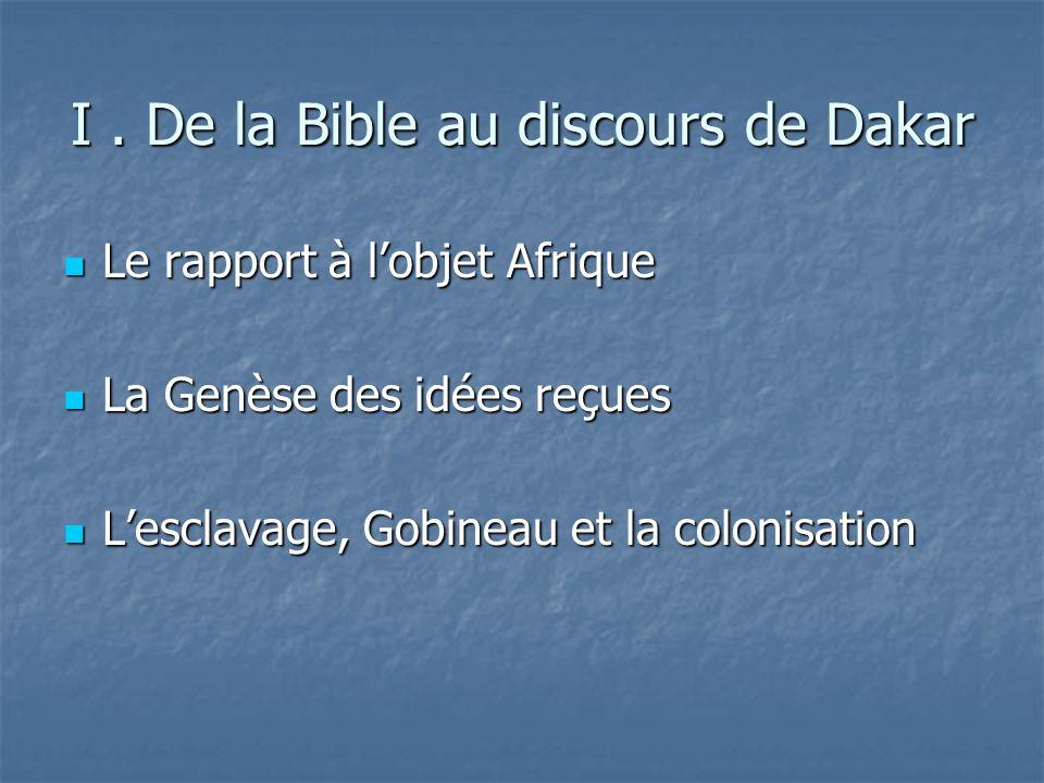 I . De la Bible au discours de Dakar