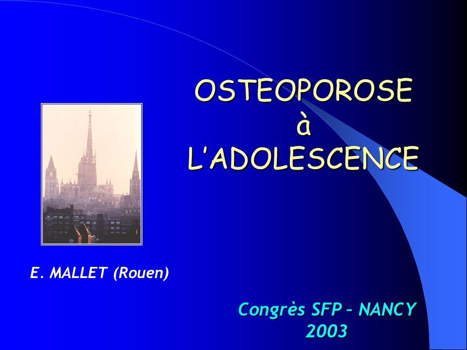 OSTEOPOROSE à L'ADOLESCENCE