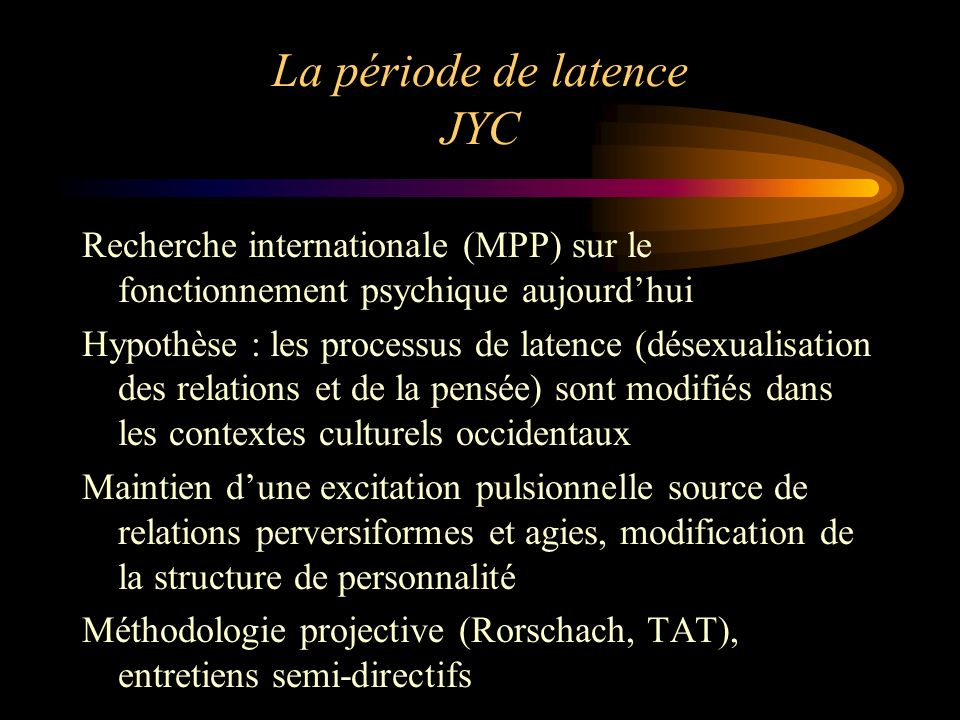 La période de latence JYC