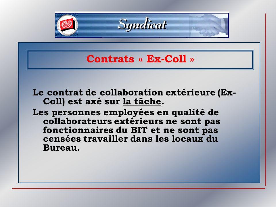 Contrats « Ex-Coll » Le contrat de collaboration extérieure (Ex-Coll) est axé sur la tâche.