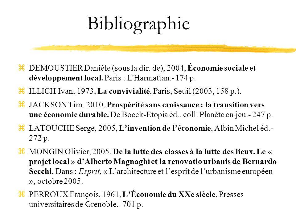 Bibliographie DEMOUSTIER Danièle (sous la dir. de), 2004, Économie sociale et développement local. Paris : L Harmattan.- 174 p.
