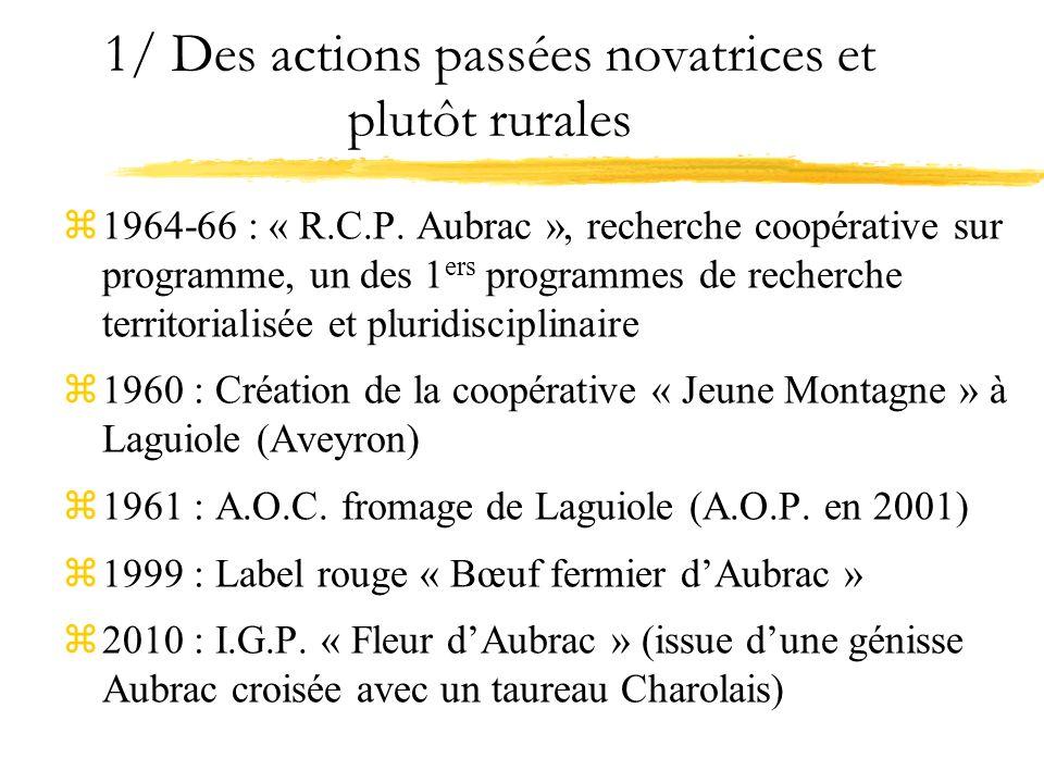 1/ Des actions passées novatrices et plutôt rurales