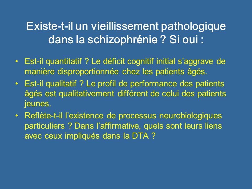Existe-t-il un vieillissement pathologique dans la schizophrénie