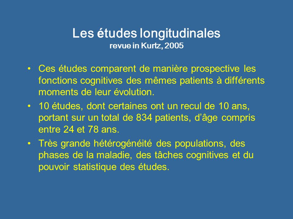Les études longitudinales revue in Kurtz, 2005
