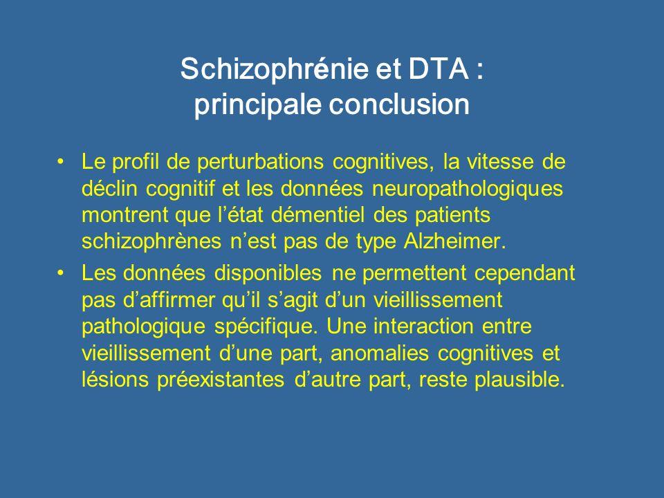 Schizophrénie et DTA : principale conclusion