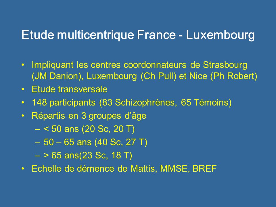 Etude multicentrique France - Luxembourg