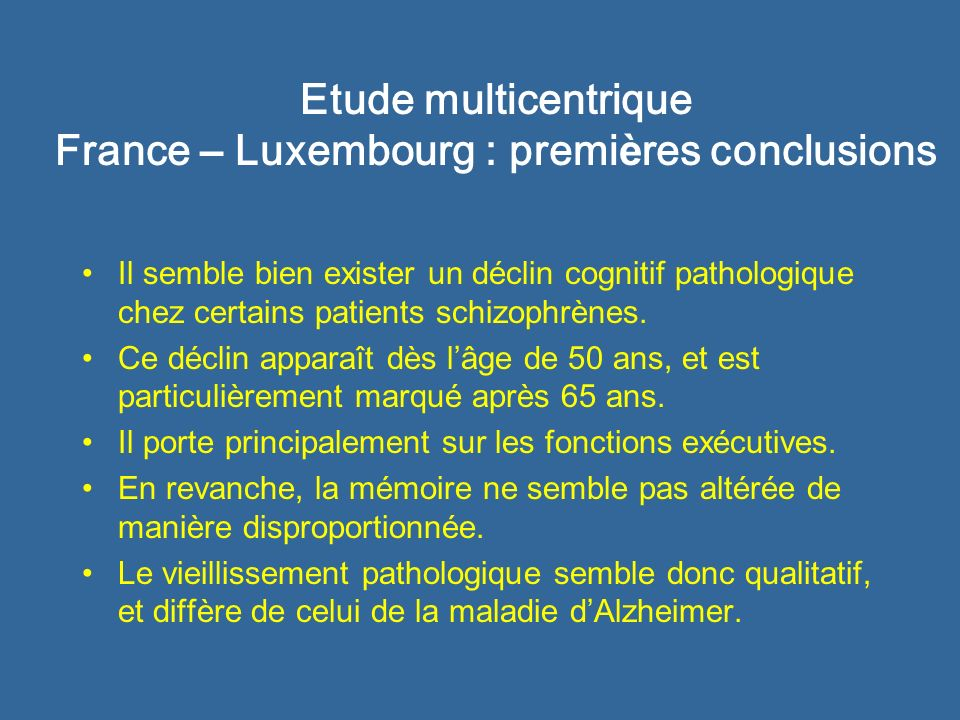 Etude multicentrique France – Luxembourg : premières conclusions
