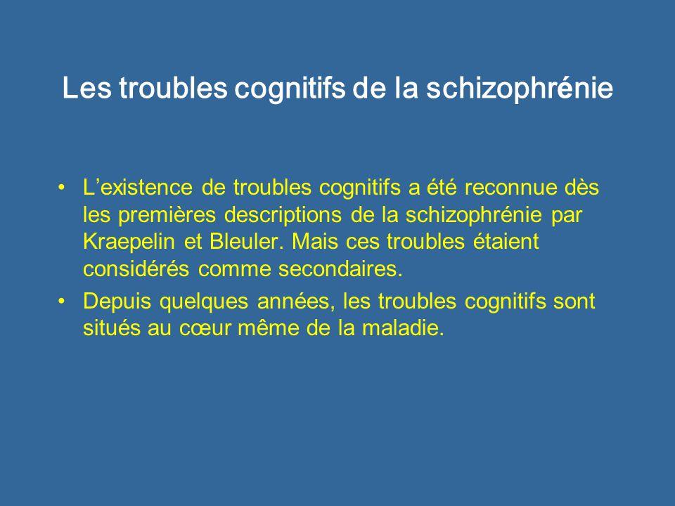 Les troubles cognitifs de la schizophrénie