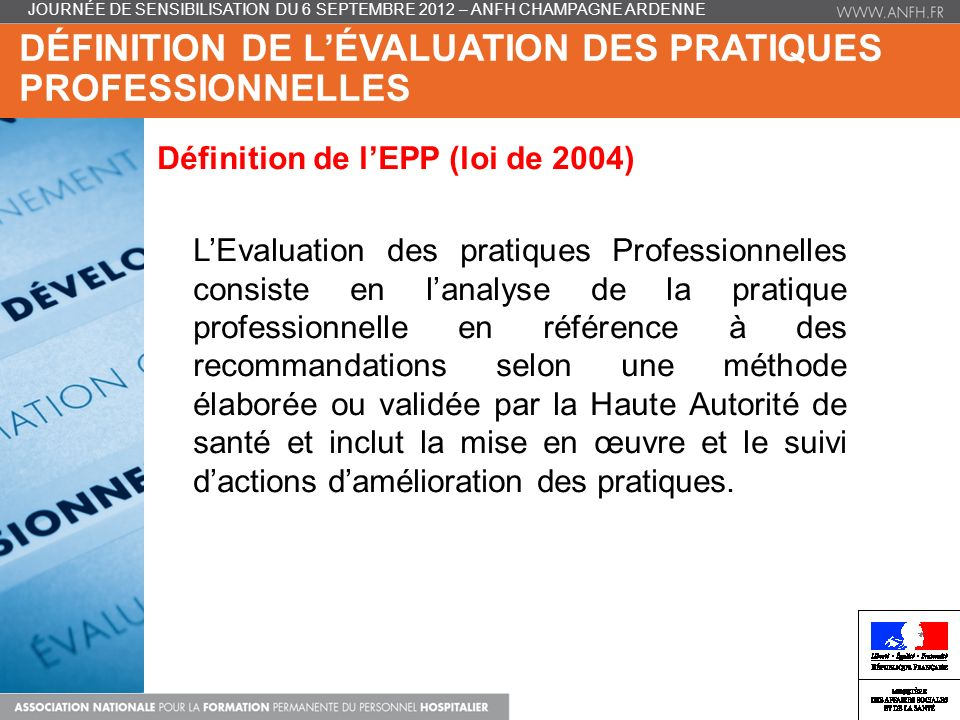 DÉFINITION DE L'ÉVALUATION DES PRATIQUES PROFESSIONNELLES