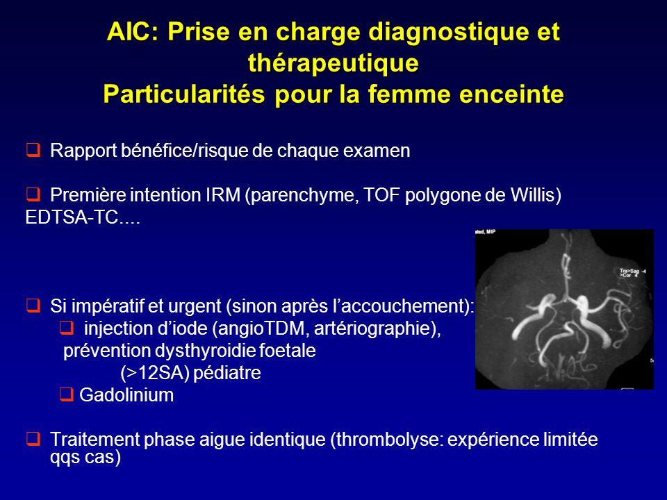 AIC: Prise en charge diagnostique et thérapeutique Particularités pour la femme enceinte