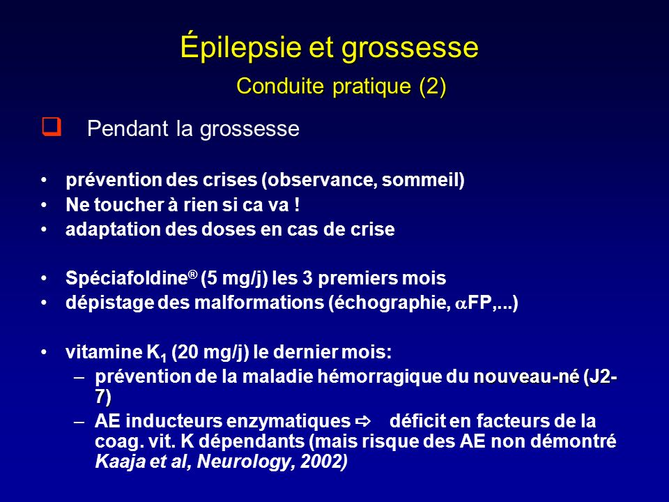 Épilepsie et grossesse Conduite pratique (2)