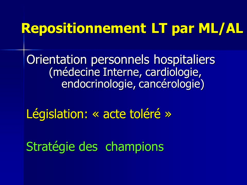 Repositionnement LT par ML/AL