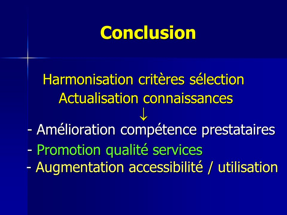 Conclusion Harmonisation critères sélection
