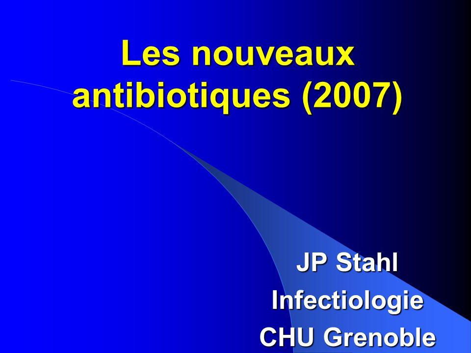 Les nouveaux antibiotiques (2007)