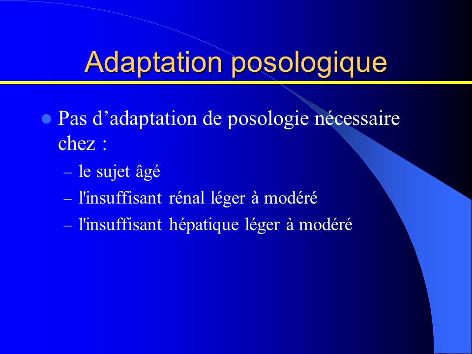 Adaptation posologique