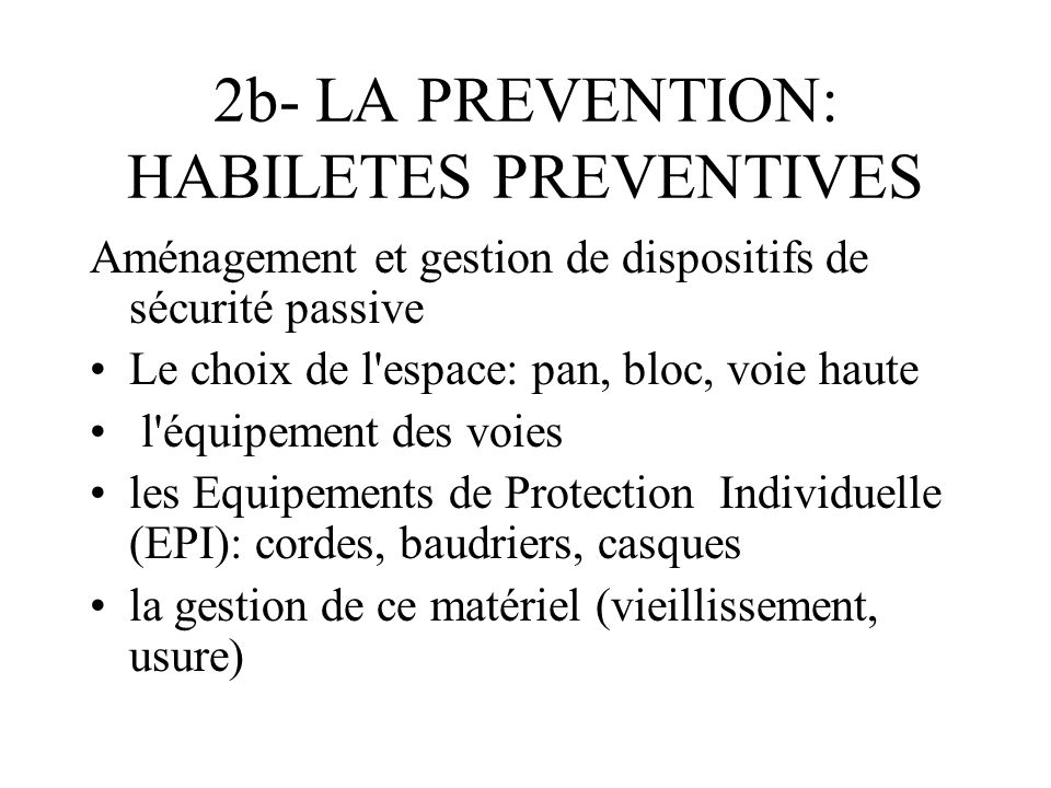 2b- LA PREVENTION: HABILETES PREVENTIVES