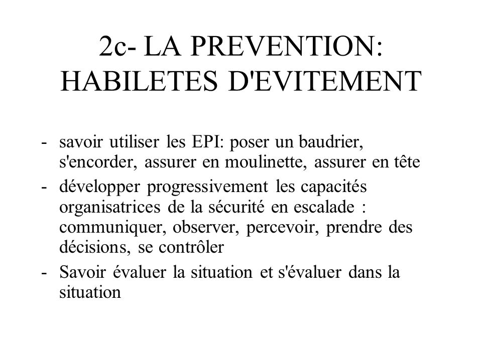 2c- LA PREVENTION: HABILETES D EVITEMENT