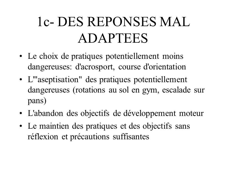 1c- DES REPONSES MAL ADAPTEES