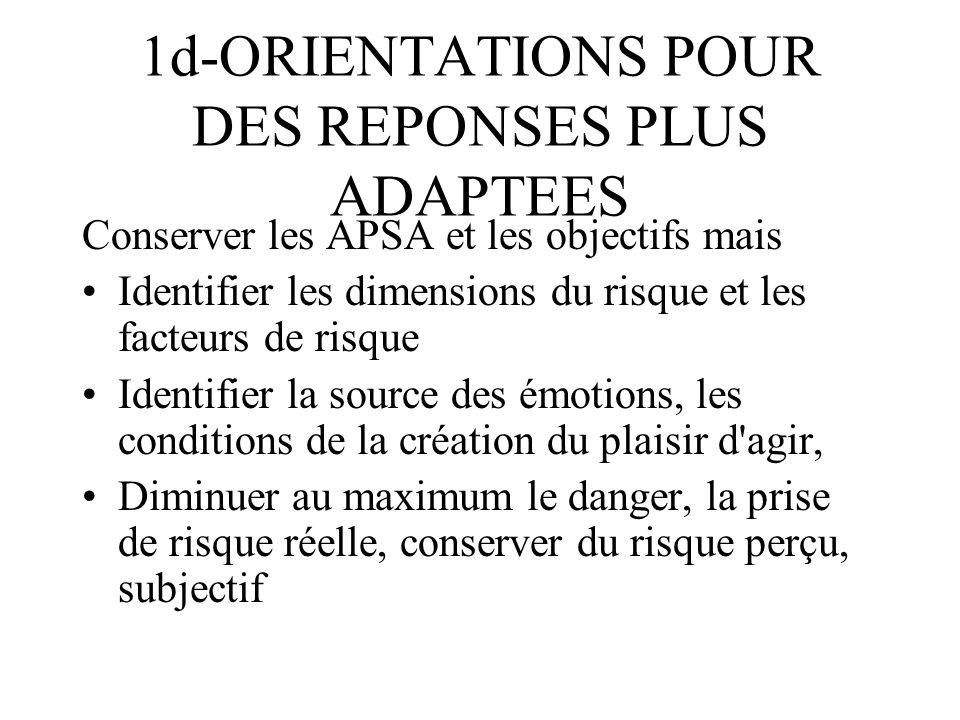 1d-ORIENTATIONS POUR DES REPONSES PLUS ADAPTEES