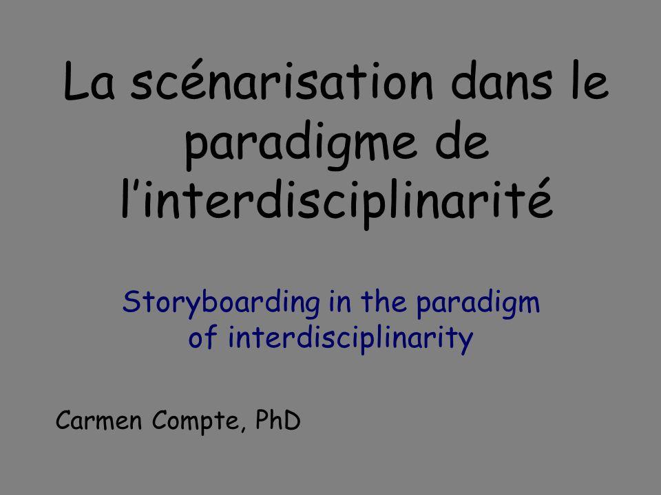 La scénarisation dans le paradigme de l'interdisciplinarité