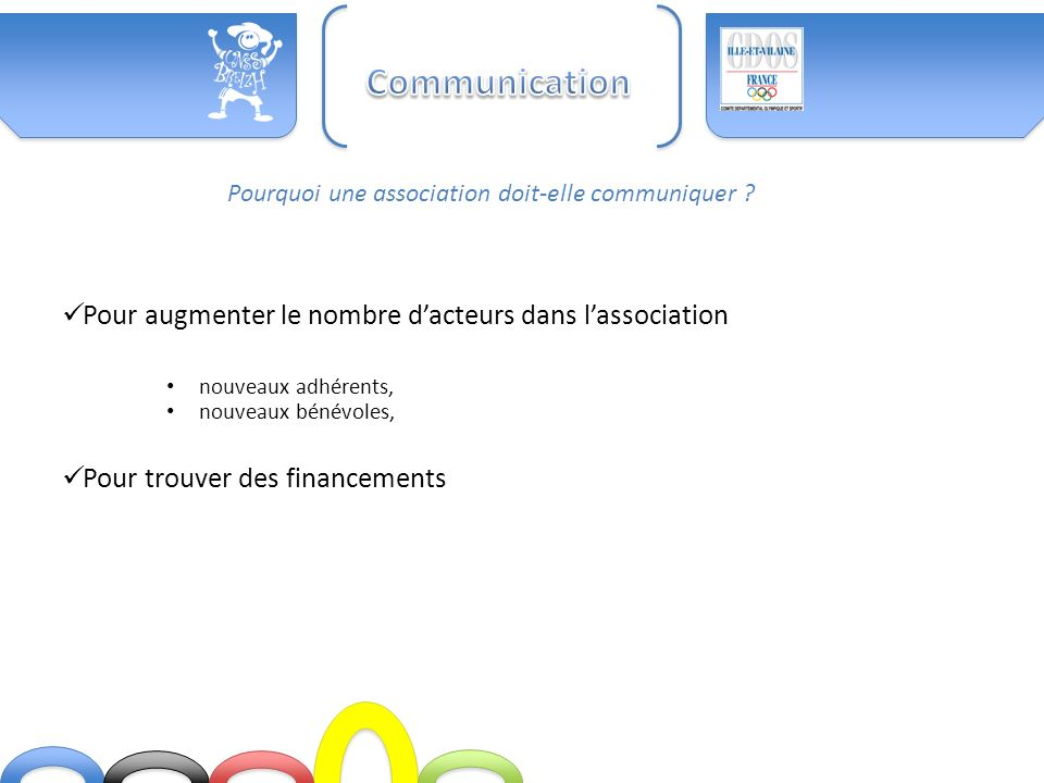 Communication Pour augmenter le nombre d'acteurs dans l'association