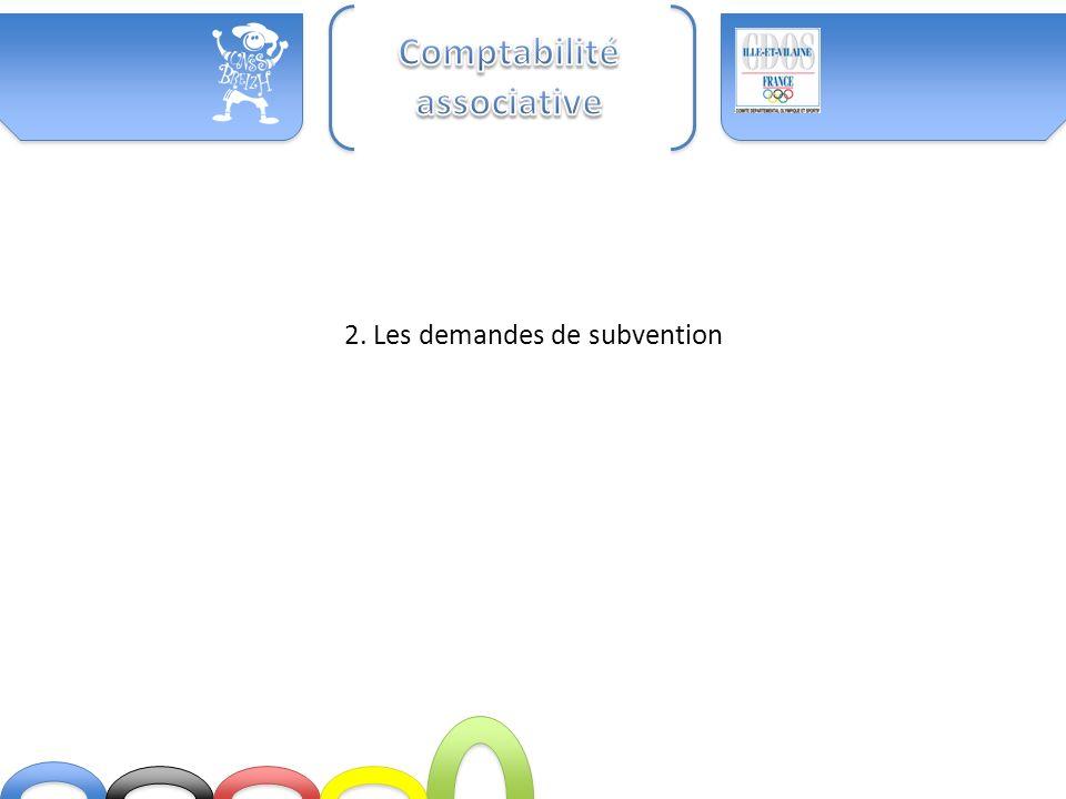 2. Les demandes de subvention