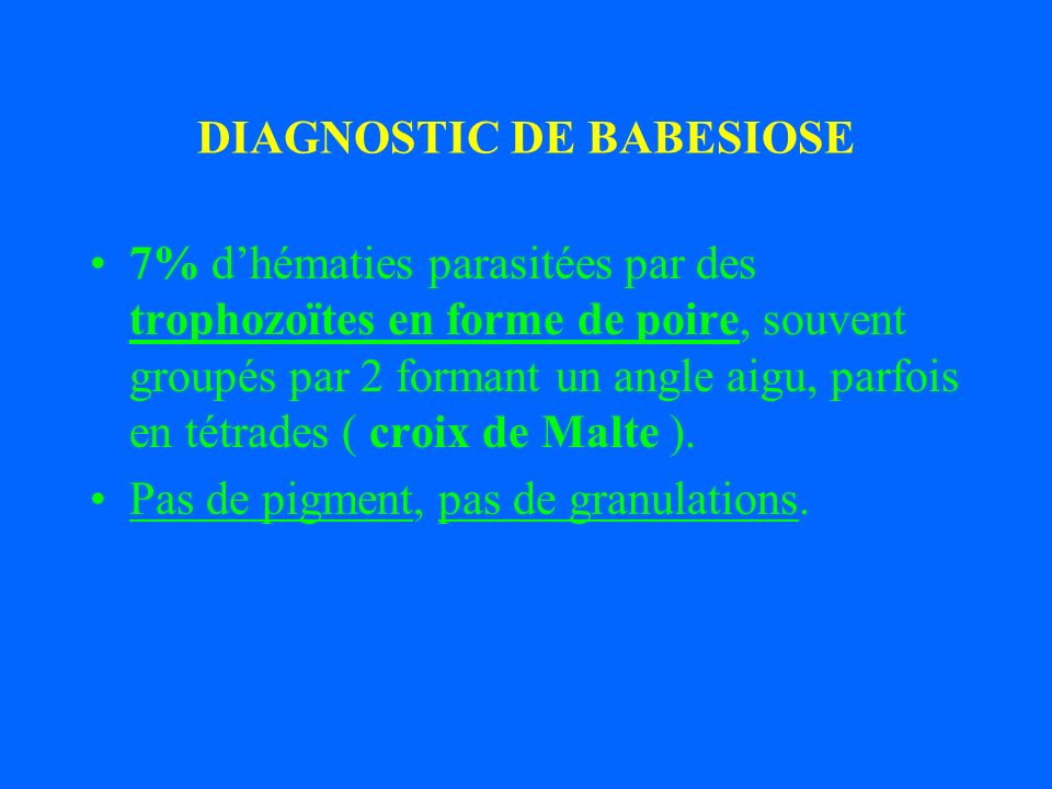 DIAGNOSTIC DE BABESIOSE