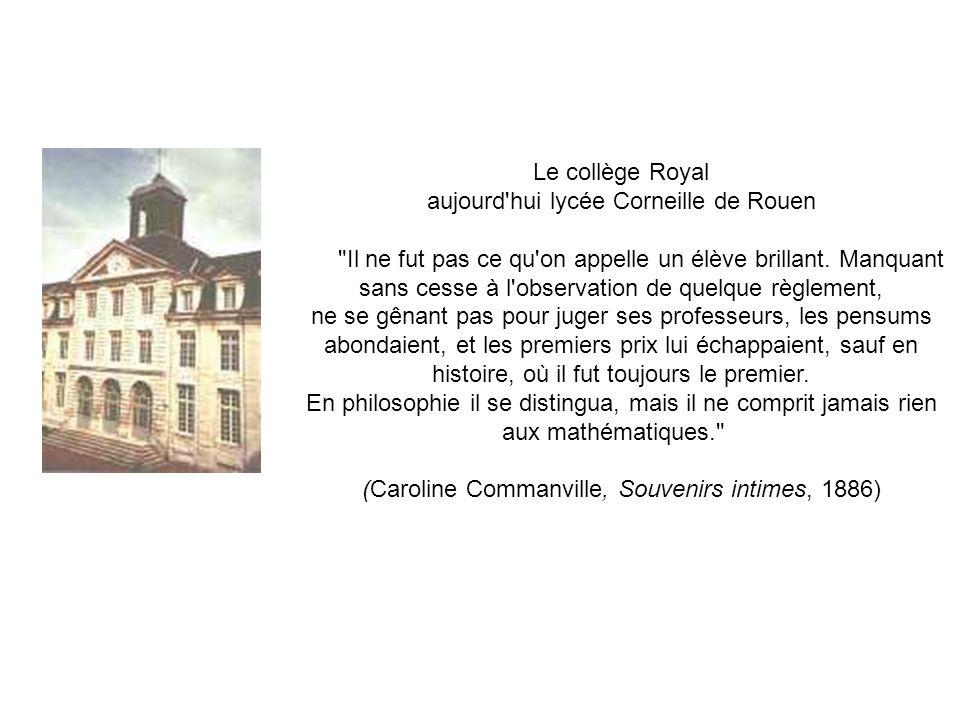 Le collège Royal aujourd hui lycée Corneille de Rouen