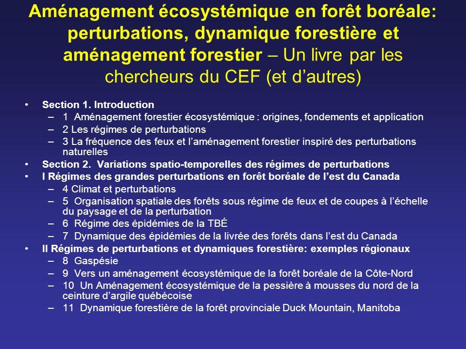Aménagement écosystémique en forêt boréale: perturbations, dynamique forestière et aménagement forestier – Un livre par les chercheurs du CEF (et d'autres)