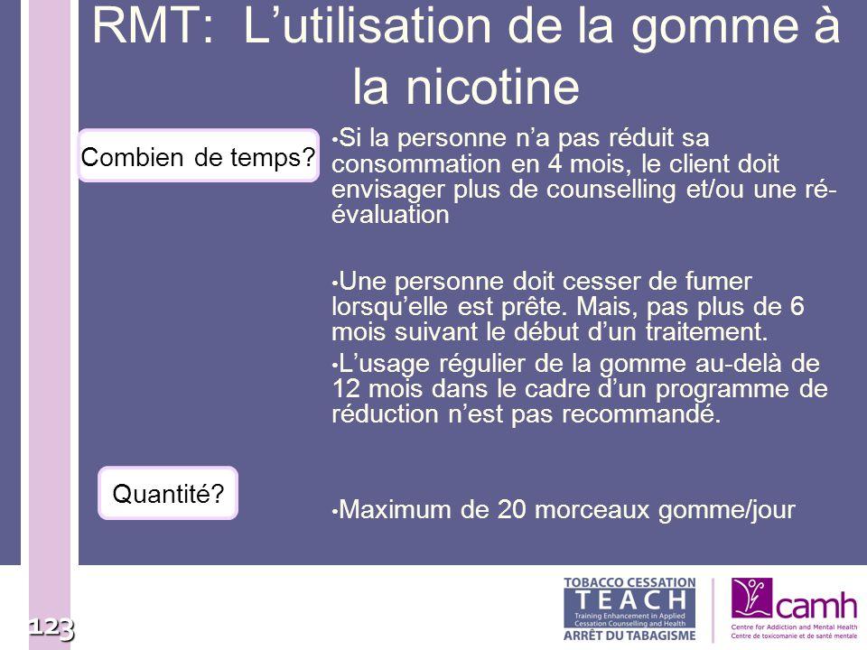 RMT: L'utilisation de la gomme à la nicotine
