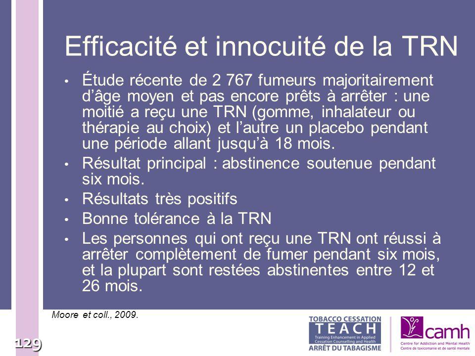 Efficacité et innocuité de la TRN