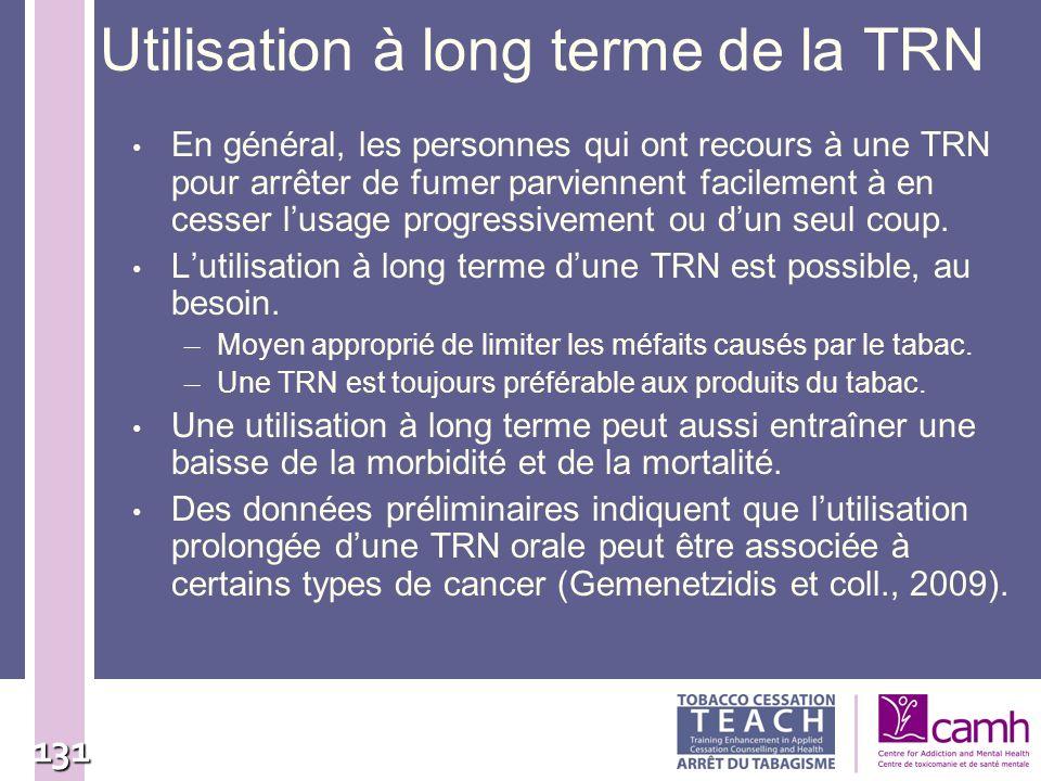 Utilisation à long terme de la TRN