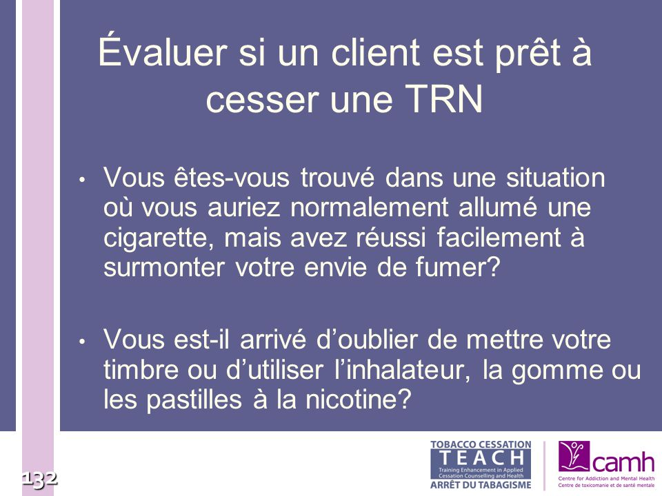 Évaluer si un client est prêt à cesser une TRN