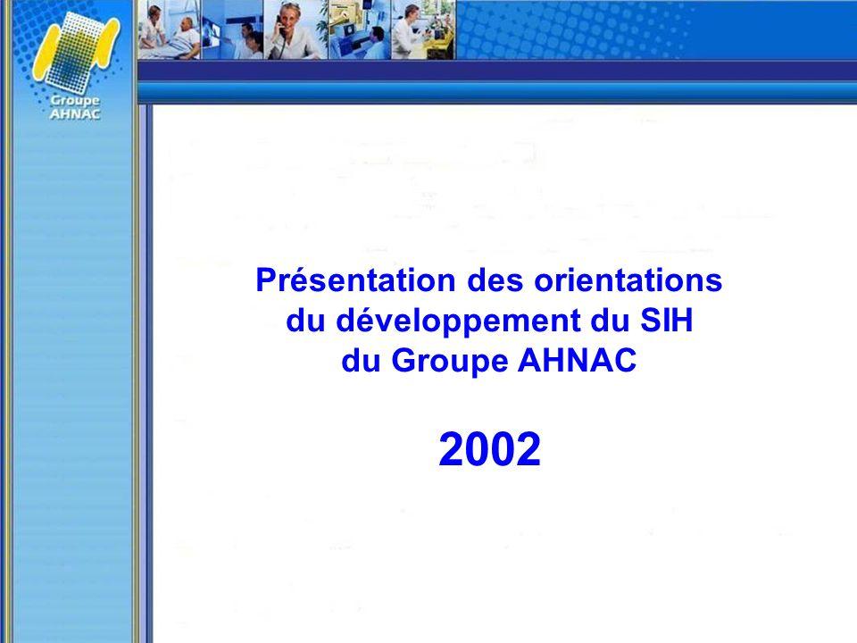 Présentation des orientations du développement du SIH