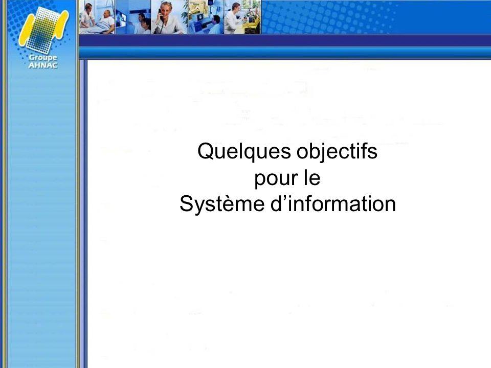 Quelques objectifs pour le Système d'information